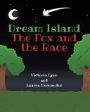 Dream Island: The Fox and the Race