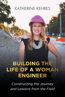 Building The Life of A Woman Engineer