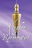 Kingdom Reformation