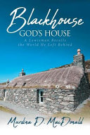Blackhouse God's House