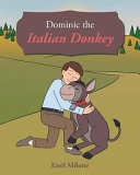 DOMINIC THE ITALIAN DONKEY