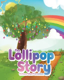 The Lollipop Story - 9781644167311