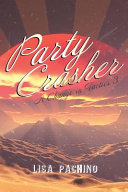 Party Crasher: A Change in Tactics 3