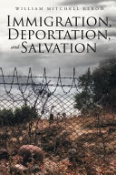 Immigration, Deportation, and Salvation