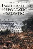 Immigration, Deportation, And Salvation