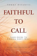 Faithful to Call