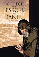 Prophecies and Lessons in Daniel