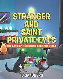 Stranger and Saint Private Eyes
