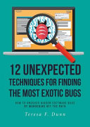 12 Unexpected Techniques For Finding The Most Exotic Bugs