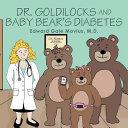 Dr. Goldilocks and Baby Bears Diabetes