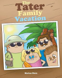 The Tater Family Vacation