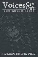 Voices Cry Out: Postprison Mind-Set