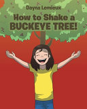 How to Shake a Buckeye Tree