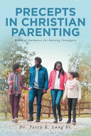 PRECEPTS IN CHRISTIAN PARENTING