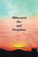 Bittersweet Lies and Deceptions