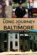 My Long Journey in Baltimore