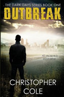 Outbreak (the Dark Days Series)