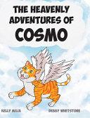 The Heavenly Adventures of Cosmo
