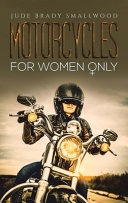 MOTORCYCLES FOR WOMEN ONLY