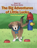 The Big Adventures of Little Lucky