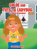 Chloe and Tuts the Ladybug