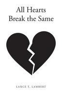 All Hearts Break the Same