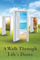 A Walk Through Lifes Doors