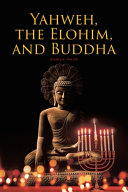 Yahweh, the Elohim, and Buddha