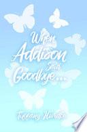 When Addison Said Goodbye...