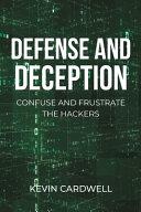 Defense and Deception