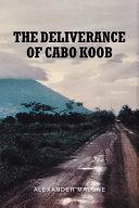 The Deliverance of Cabo Koob