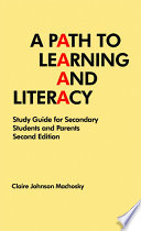 A Path to Learning and Literacy: