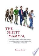THE SHITTY MAMMAL
