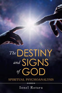 The Destiny and Signs of God