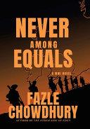 Never Among Equals: A WWI Novel