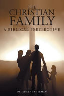 The Christian Family: A Biblical Perspective