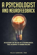 A Psychologist and Neurofeedback