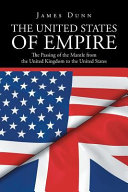 THE UNITED STATES OF EMPIRE: