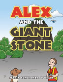 Alex and the Giant Stone