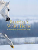 Beatrices White Horse