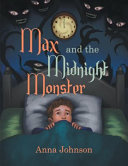 Max and the Midnight Monster