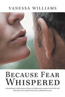 Because Fear Whispered
