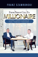 From Prison Cell to Millionaire