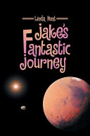 Jakes Fantastic Journey