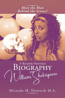 A Reader-Friendly Biography of William Shakespeare