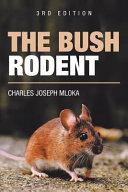 The Bush Rodent