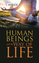 Human Beings and the Way of Life