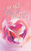A Heart Full of Prayers