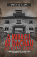 A Miracle At Dachau