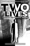 Two Lives, A Social & Financial Memoir